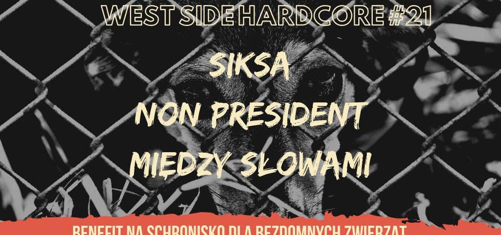 West Side Hardcore 21 Zielona Góra