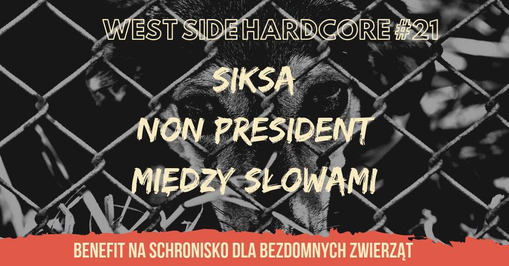 West Side Hardcore #21