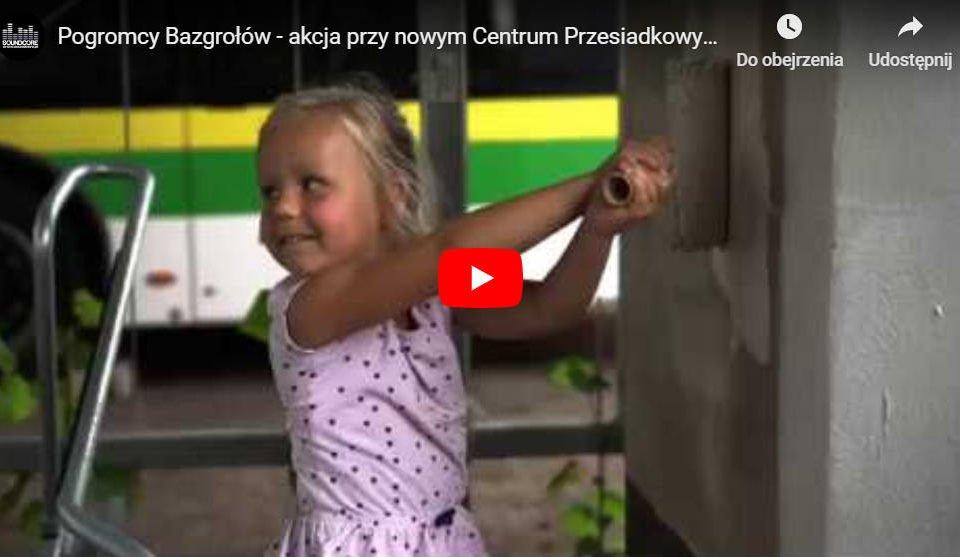 Pogromcy Bazgrołów - relacja wideo z ostatniej akcji